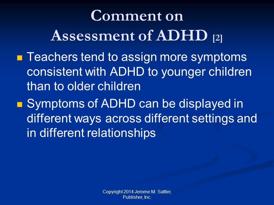 Comment on Assessment of ADHD [2]